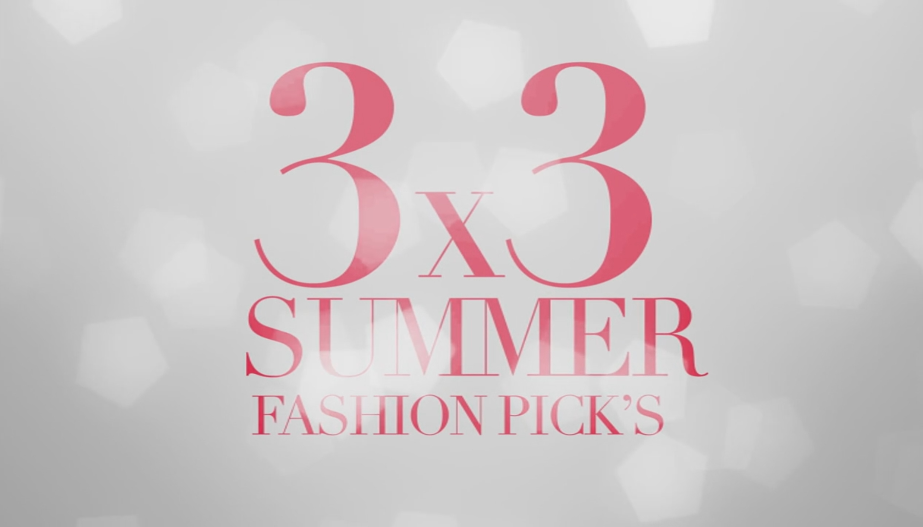 9 Summer Fashion Picks
