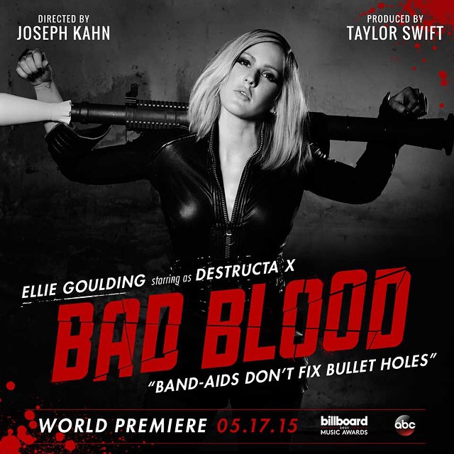 Ellie Goulding Taylor Swift Bad Blood