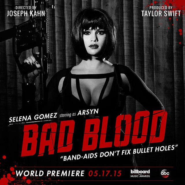 selena gomez Taylor Swift Bad Blood